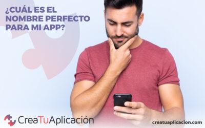 ¿Cuál es el nombre perfecto para mi app?
