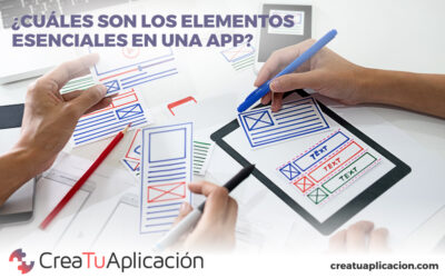 ¿Cuáles son los elementos esenciales en una app?